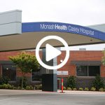 Monash Health - Casey Hospital